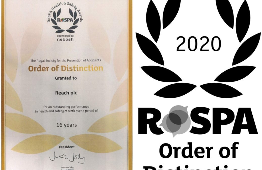 Reach plc receives RoSPA Order of Distinction (16 consecutive Golds) Award for Health and Safety Achievements